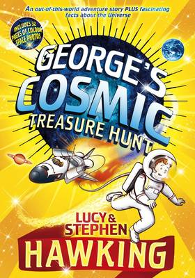 George and the Cosmic Treasure Hunt by Lucy Hawking