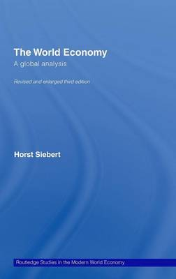 Global View on the World Economy: A Global Analysis by Horst Siebert