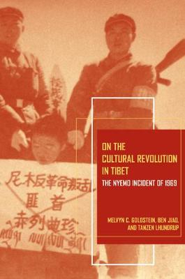 On the Cultural Revolution in Tibet by Melvyn C. Goldstein