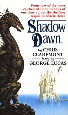 Shadow Dawn by George Lucas