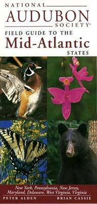 National Audubon Society Guide to the Mid-Atlantic Stat Es by Chanticleer Press Inc