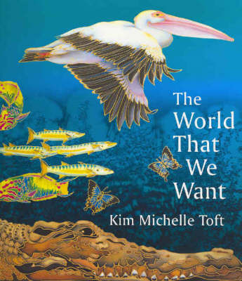 World That We Want book