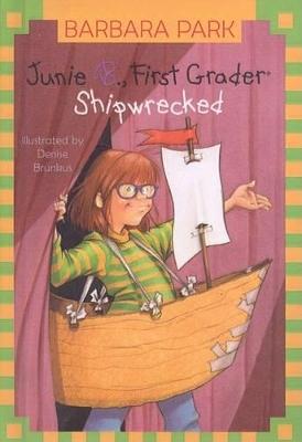 Junie B., First Grader Shipwrecked by Barbara Park