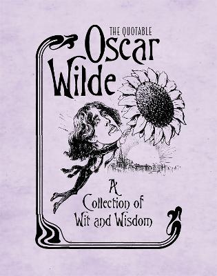 The Quotable Oscar Wilde by Running Press