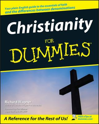 Christianity for Dummies by Richard Wagner