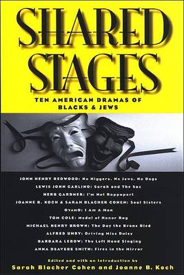 Shared Stages by Sarah Blacher Cohen