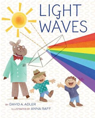 Light Waves by David A Adler