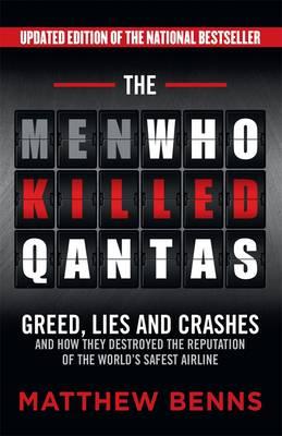 Men Who Killed Qantas by Matthew Benns