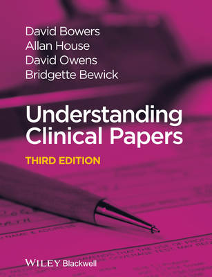 Understanding Clinical Papers by David Bowers