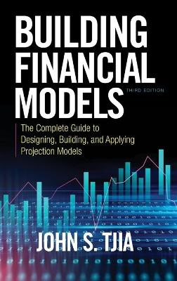 Building Financial Models by John S. Tjia