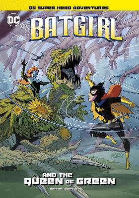 Batgirl and the Queen of Green by Laurie S Sutton