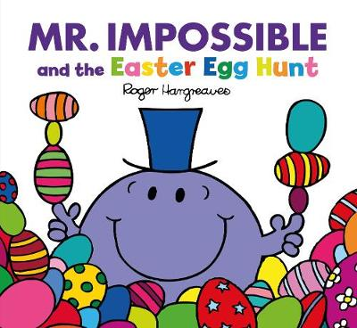 Mr Impossible and the Easter Egg Hunt (Large format) by Adam Hargreaves