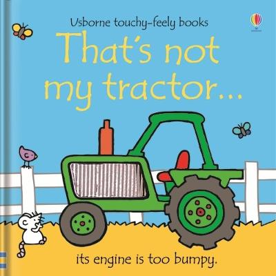 That's Not My Tractor by Fiona Watt