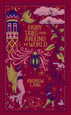 Fairy Tales from Around the World (Barnes & Noble Omnibus Leatherbound Classics) by Andrew Lang