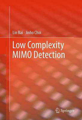 Low Complexity MIMO Detection by Jinho Choi