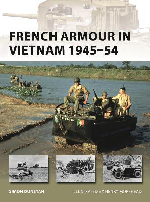 French Armour in Vietnam 1945-54 book