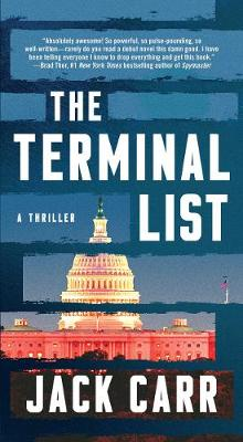 The Terminal List: A Thriller by Jack Carr