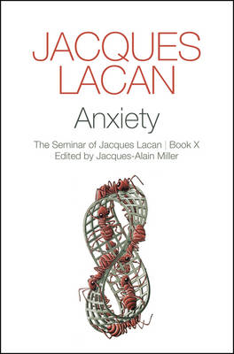 Anxiety by Jacques Lacan
