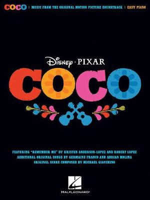Disney Pixar's Coco For Easy Piano by Robert Lopez