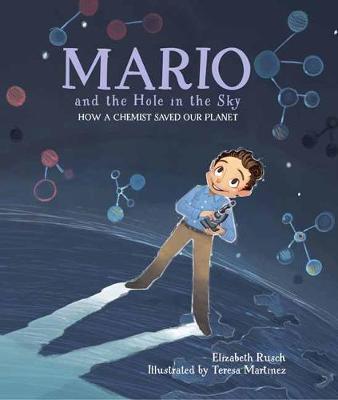 Mario y el agujero en el cielo: Como un quimico salvo nuestro planeta book