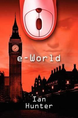 E-World by Ian Hunter