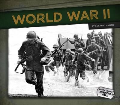World War II by Susan E Hamen