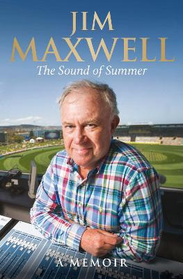 The Sound of Summer by Jim Maxwell