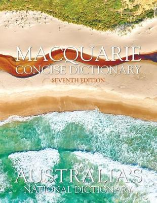 Macquarie Concise Dictionary Seventh Edition book
