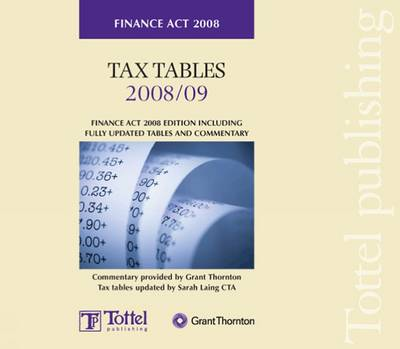 Tax Tables Finance Act 2008 by Grant Thornton