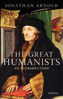 The Great Humanists by Jonathan Arnold