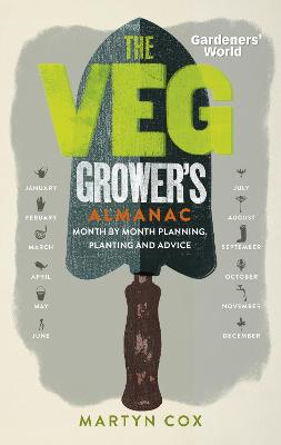 Gardeners' World: The Veg Grower's Almanac book
