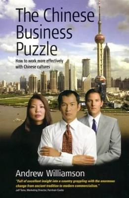 The Chinese Business Puzzle by Andrew Williamson