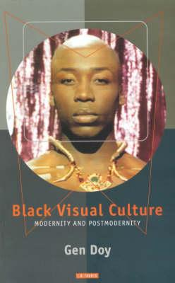 Black Visual Culture by Gen Doy