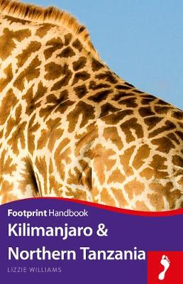 Kilimanjaro & Northern Tanzania by Lizzie Williams