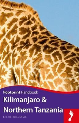 Kilimanjaro & Northern Tanzania by Lizzie Williams