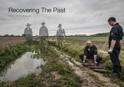 Recovering The Past by Ian Alderman