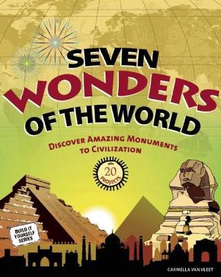Seven Wonders of the World by Carmella Van Vleet