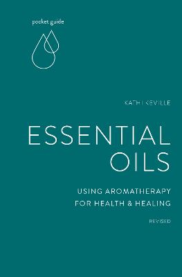 Pocket Guide to Aromatherapy: Using Essential Oils for Health and Healing book