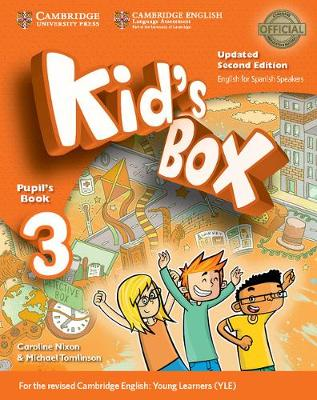Kid's Box Level 3 Pupil's Book Updated English for Spanish Speakers by Caroline Nixon