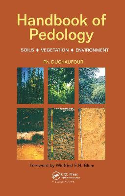 Handbook of Pedology by Ph. Duchaufour