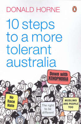 10 Steps to a More Tolerant Australia by Donald Horne