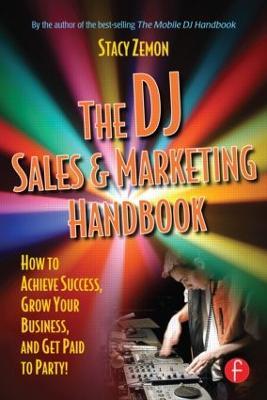 DJ Sales and Marketing Handbook by Stacy Zemon