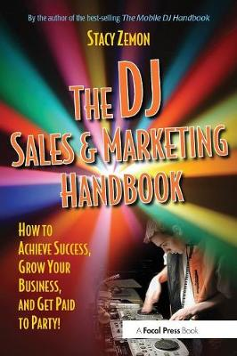 DJ Sales and Marketing Handbook book