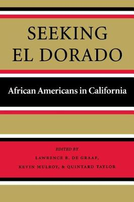 Seeking El Dorado by Lawrence Brooks De Graaf