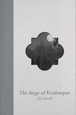 Siege Of Krishnapur by J.G. Farrell