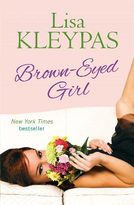 Brown-Eyed Girl by Lisa Kleypas