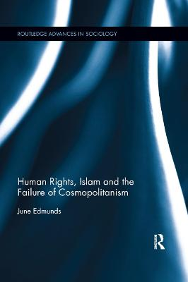 Human Rights, Islam and the Failure of Cosmopolitanism book