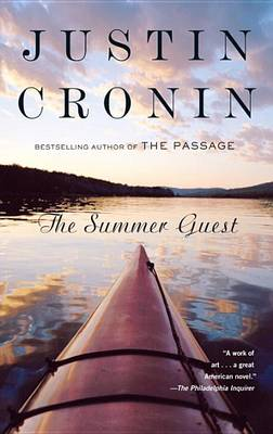 Summer Guest by Justin Cronin