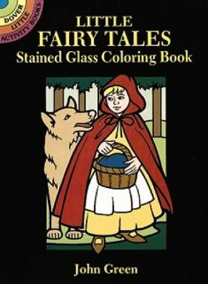 Little Fairy Tales Stained Glass Coloring Book book