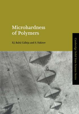 Microhardness of Polymers by F. J. Balta-Calleja